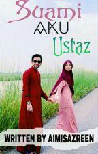 Suami Aku Ustaz  by aimisazreen