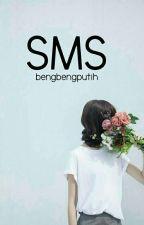 SMS [L.H] by bengbengputih