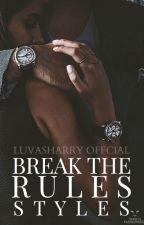 Break The Rules, Styles by luvasharry