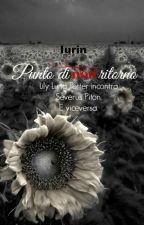 Punto di non ritorno by IurinWriter