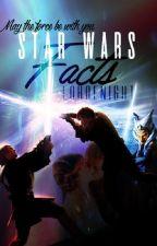 Star Wars: Cosas que no sabías /Facts by Lordenight