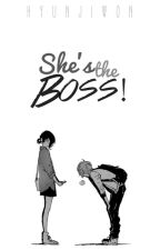 She's The Boss by hyunjiwon_sg4ever