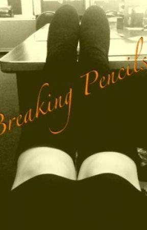 Breaking Pencils by EsmeFiaFranz13