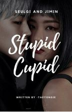 Stupid Cupid by -taeyongie