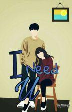 I Need U (Hiatus) by desiBF