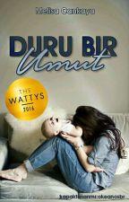 Duru Bir Umut (Kitap Oluyor!) by woonissa_