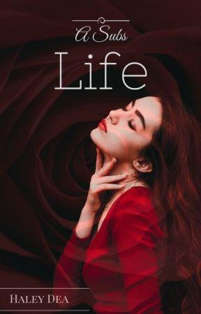 A Subs Life by HaleyDea