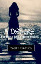 A Desire by Glittereddove16
