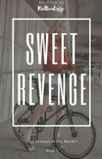 Sweet Revenge (COMPLETED) by KielBeatrize