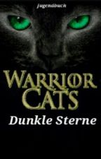 Warrior Cats- Dunkle Sterne by Jugendbuch