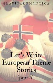 Let's  Write European Theme Stories [3] by lavitaromantica