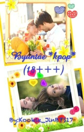 Byuntae *kpop* (18+++)-[request closed]