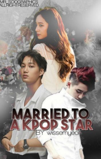married to a kpop star