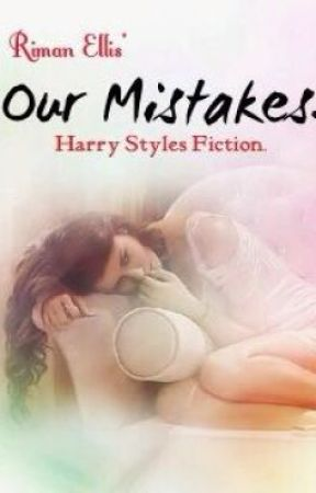Our Mistakes (h.s) by RimanEllis