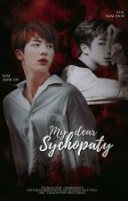 My Dear Sychopath [ NamJin ] by BabeS2Boy