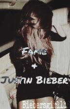 Fame And Justin Bieber by Biebersgirl1361