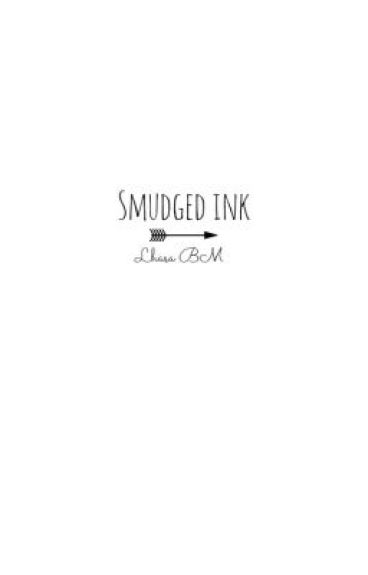 Smudged Ink