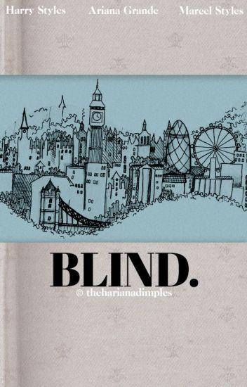 blind. | styles (hariana)