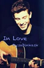 In Love||Shawn Mendes|| by tabruneta