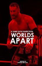 Worlds Apart|Sami Zayn|  by TyJotronG