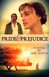 Pride & Prejudice (A Novel By Jane Austen) by sofia1230