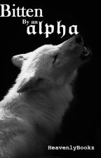 Bitten by an Alpha #1 by HeavenlyBookz