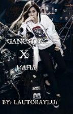 Gangster X Mafia (ONGOING) by lautoraylu1