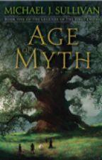 Age of Myth  by MichaelJSullivan