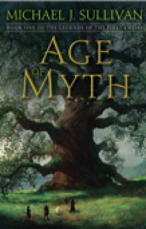 Age of Myth  by MichaelJSullivan