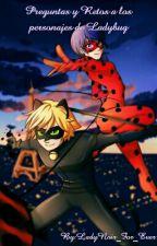 Preguntas y Retos a los personajes de Ladybug by LadyNoir_For_Ever