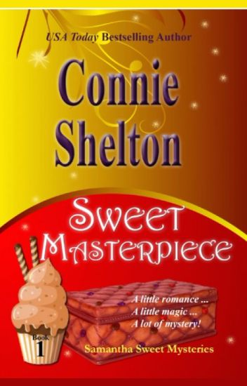 Sweet Masterpiece - The First Samantha Sweet Mystery