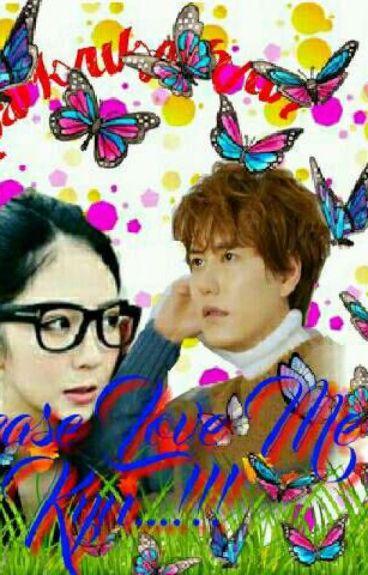 Please Love Me Kyu...!!!