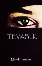 TEVAFUK by ateistsavar
