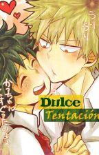 Dulce Tentación. by SetsukaCrosszeriaTsu