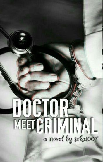 Doctor Meet Criminal