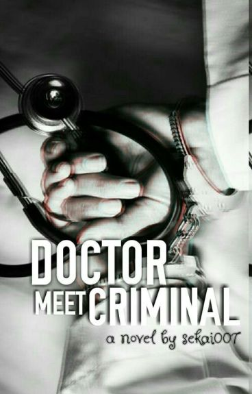 Doctor Meet Criminal
