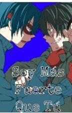 Soy Más Fuerte Que Tú (HTF FanFic) by MebyChan