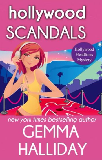 Hollywood Scandals (Hollywood Headlines Mystery)
