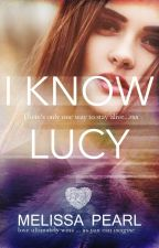 I Know Lucy by melissapearl