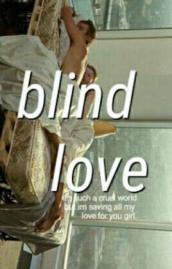 blind love |malik