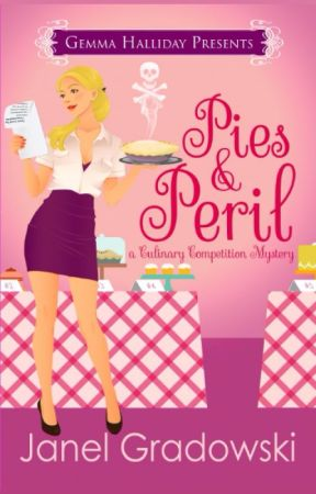 Pies & Peril (Culinary Competition Mysteries book #1) by GemmaHalliday