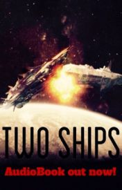 TWO SHIPS by Two_Ships