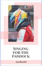 Singing for the paddock {Fernando Alonso} by JessStark14