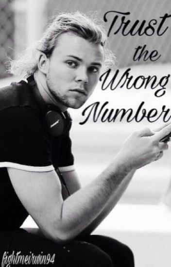 Trust the Wrong Number || Ashton Irwin