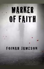 Marker of Faith by FoinahJameson