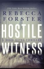 Hostile Witness by RebeccaForster