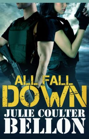 All Fall Down  (Hostage Negotiation Team #1) by JulieCoulterBellon