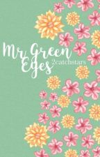 Mr Green Eyes by 2catchstars