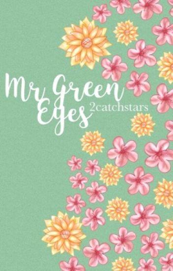 Mr Green Eyes