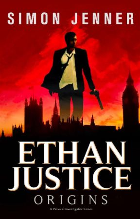Ethan Justice: Origins by SimonJenner